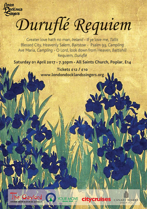 London Docklands Singers : Durufle Requiem : April 2017
